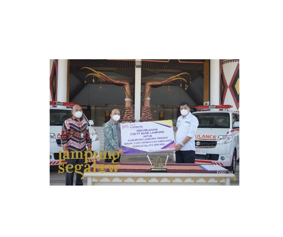 Bank Lampung Serahkan CSR Ambulance Ke Pemkab Lamteng